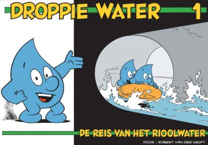 Voorkant van het stripboek Droppie Water Reis van het rioolwater